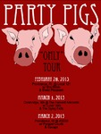 Party Pigs, March 2, 2013