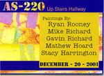 AS220: Up Stairs Hallway December 20, 2001