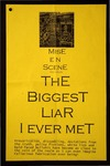 The Biggest Liar I Ever Met