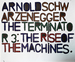 Arnold Schwarzenegger The Terminator 3: The Rise of the Machines by Brian Lamora