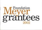 Meyer Foundation Grantees 2002