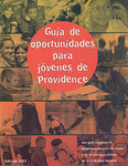 Guia de oportunidades para jovenes de Providence by Howard R. Swearer Center for Public Service