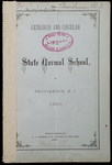 Rhode Island Normal School Catalog, 1882 by Rhode Island State Normal School