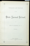 Rhode Island Normal School Catalog, 1887 by Rhode Island State Normal School