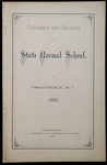 Rhode Island Normal School Catalog, 1889 by Rhode Island State Normal School