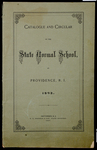 Rhode Island Normal School Catalog, 1893 by Rhode Island State Normal School