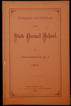 Rhode Island Normal School Catalog, 1890 by Rhode Island State Normal School