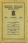 Rhode Island Normal School Catalog, 1918-1919 by Rhode Island State Normal School