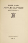 Rhode Island Normal School Catalog, 1912 by Rhode Island College