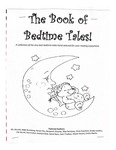 The Book of Bedtime Tales! by Ms. Borreli's 2nd Grade Class, Henry Barnard Laboratory School