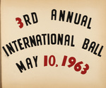 3rd Annual International Ball May 10, 1963 by International Institute of Rhode Island