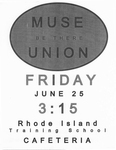 Muse Union Be There by Rhode Island Training School