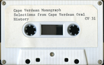 Monograph: Selections from Cape Verdean Oral History